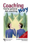 COACHING HOY. TEORÍA GENERAL DEL COACHING