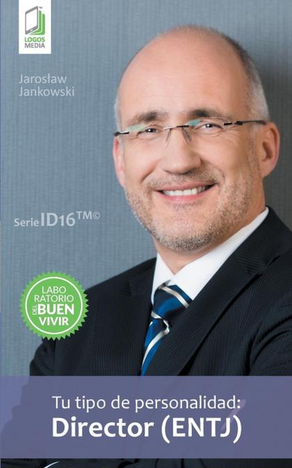 TU TIPO DE PERSONALIDAD - DIRECTOR (ENTJ).