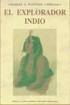 EL EXPLORADOR INDIO: SABERES Y ARTES PRÁCTICAS DEL INDIO AMERICANO