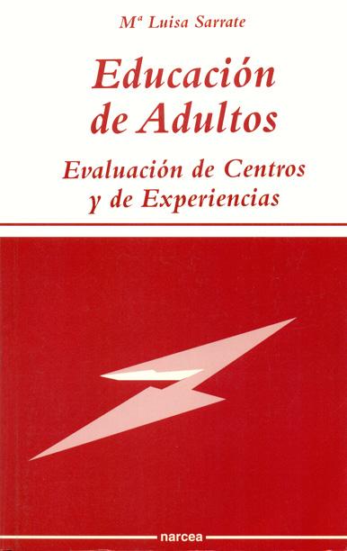 EDUCACION ADULTOS EVALUACION CENTROS EXPERIENCIAS