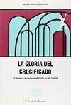 LA GLORIA DEL CRUCIFICADO. LA TEOLOGÍA FUNDAMENTAL DE H.U.VON BALTHASAR.