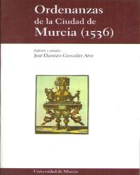 ORDENANZAS DE LA CIUDAD DE MURCIA (1536)