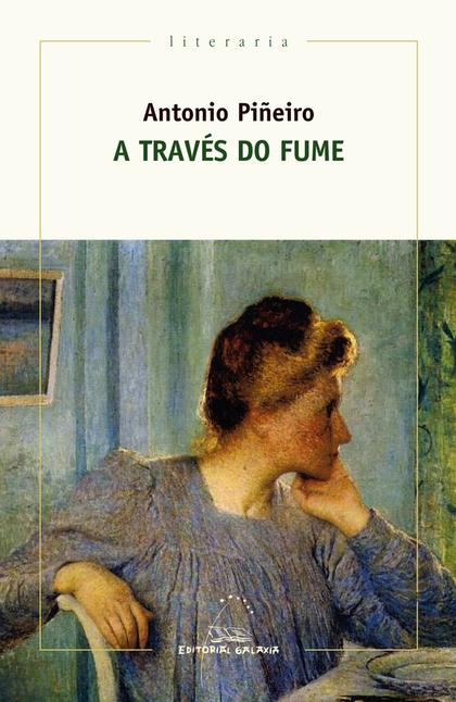 A TRAVES DO FUME (PREMIO TORRENTE BALLESTER 2017)