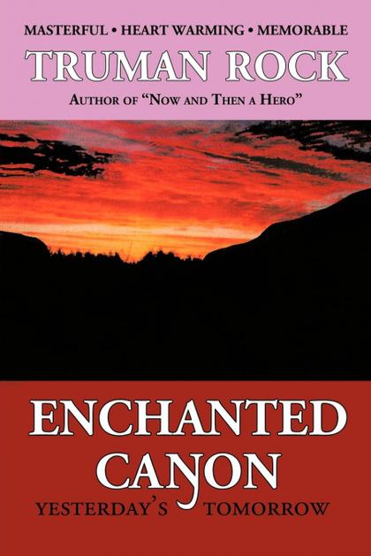 ENCHANTED CANYON