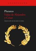 VIDAS DE ALEJANDRO Y CÉSAR