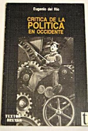 CRÍTICA DE LA POLÍTICA EN OCCIDENTE