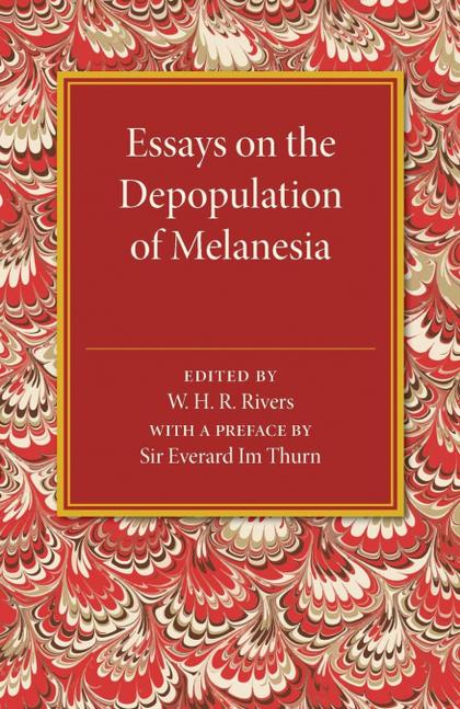 ESSAYS ON THE DEPOPULATION OF MELANESIA