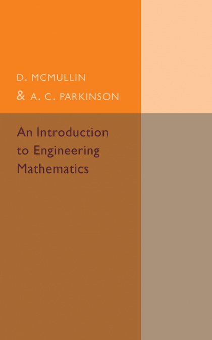 AN INTRODUCTION TO ENGINEERING MATHEMATICS