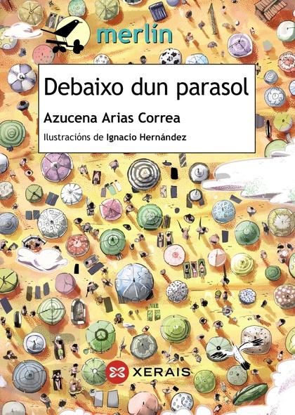DEBAIXO DUN PARASOL