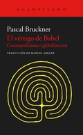 EL VÉRTIGO DE BABEL. COSMOPOLITISMO Y GLOBALIZACIÓN