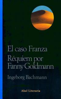 EL CASO FRANZA: RÉQUIEM POR FANNY GOLDMANN