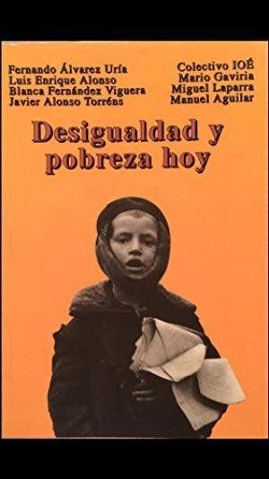DESIGUALDAD POBREZA HOY