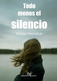 TODO MENOS EL SILENCIO.
