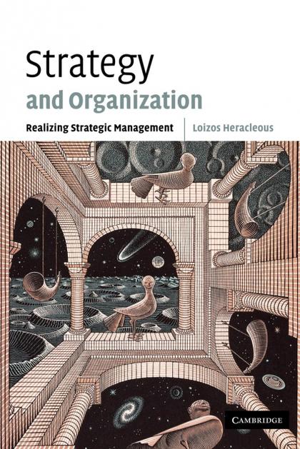 STRATEGY AND ORGANIZATION. REALIZING STRATEGIC MANAGEMENT