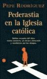 PEDERASTIA EN LA IGLESIA CATÓLICA: DELITOS SEXUALES DEL CLERO CONTRA M