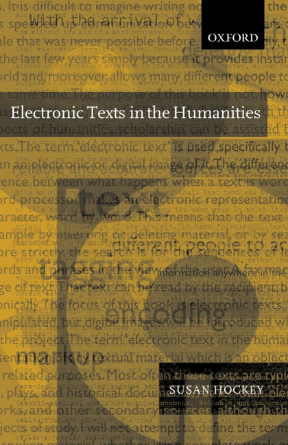 ELECTRONIC TEXTS IN THE HUMANITIES P/B EDITION