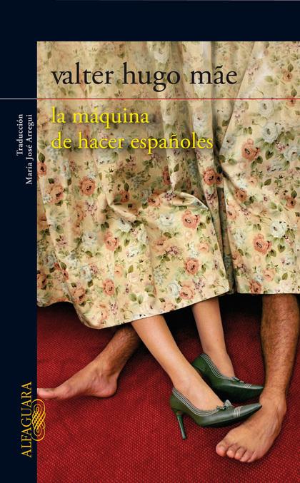 LA MAQUINA DE HACER ESPAÑOLES (DIGITAL)