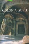 LA COLONIA GÜELL: INDUSTRIA, ARQUITECTURA Y SOCIEDAD