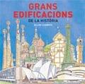 GRANS EDIFICACIONS DE LA HISTÒRIA