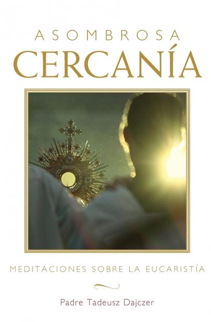 ASOMBROSA CERCANÍA (AMAZING NEARNESS - SPANISH EDITION)