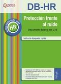 PROTECCIÓN FRENTE AL RUIDO : DB HR : DOCUMENTO BÁSICO DEL CTE