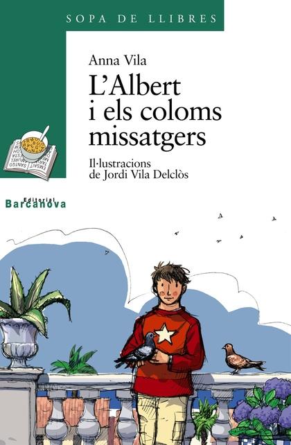 L´ALBERT I ELS COLOMS MISSATGERS