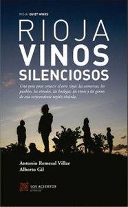 RIOJA: VINOS SILENCIOSOS                                                        UNA GUÍA PARA C