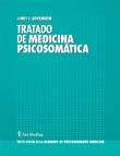 TRATADO DE MEDICINA PSICOSOMÁTICA