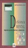 DEFICIENCIA MENTAL ASPECTOS PSICOEVOLUTIVOS EDUCATIVOS