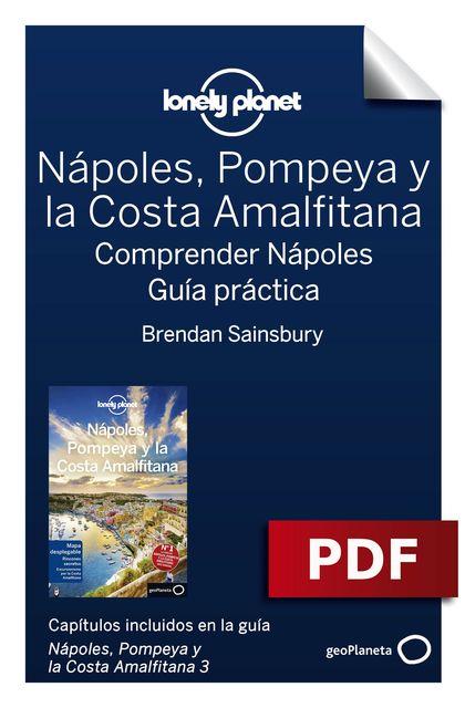 Nápoles, Pompeya y la Costa Amalfitana 3_6. Comprender y Guía práctica