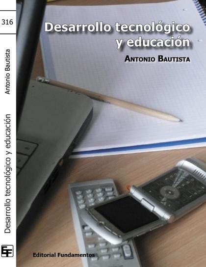 DESARROLLO TECNOLÓGICO Y EDUCACIÓN