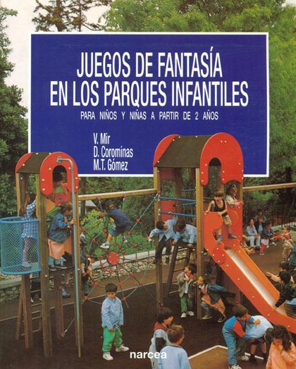 JUEGOS DE FANTASIA EN LOS PARQUES INFANTILES