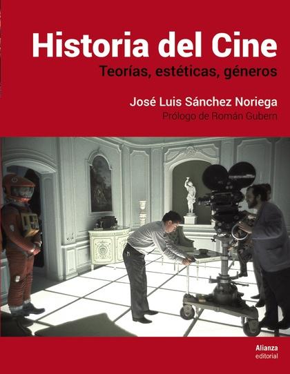 HISTORIA DEL CINE. TEORÍAS, ESTÉTICA, GÉNEROS