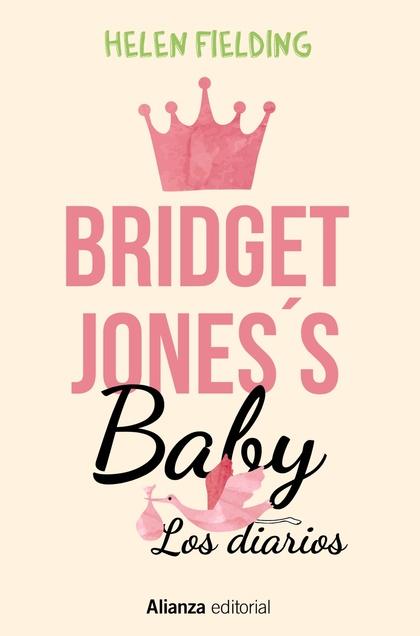 BRIDGET JONES´S BABY. LOS DIARIOS.