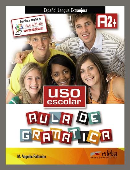 USO ESCOLAR AULA DE GRAMATICA A2+