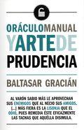 ORÁCULO MANUAL  Y ARTE DE PRUDENCIA.