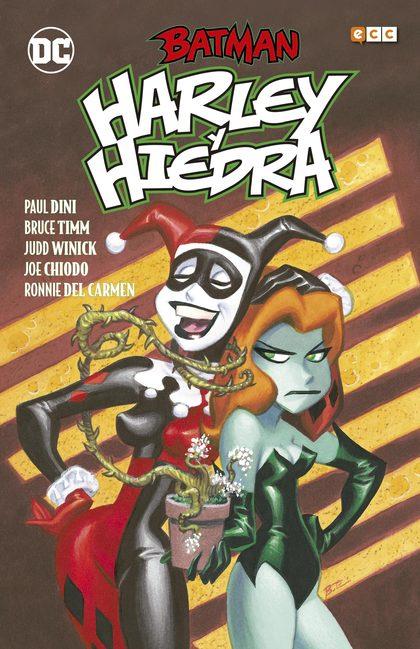 BATMAN: HARLEY Y HIEDRA (2A EDICIÓN).