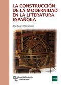 LA CONSTRUCCION DE LA MODERNIDAD EN LA LITERATURA