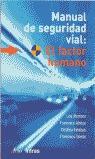 MANUAL DE SEGURIDAD VIAL: EL FACTOR HUMANO