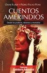 CUENTOS AMERINDIOS : DESDE LAS PRADERAS, DESIERTOS Y MONTAÑAS
