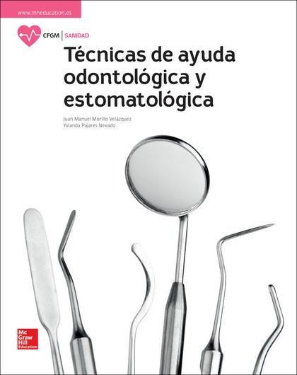 LA TECNICAS DE AYUDA ODONTOLOGICA Y ESTOMATOLOGICA GM. LIBRO ALUMNO..