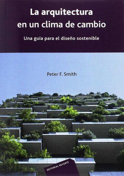 LA ARQUITECTURA EN UN CLIMA DE CAMBIO.