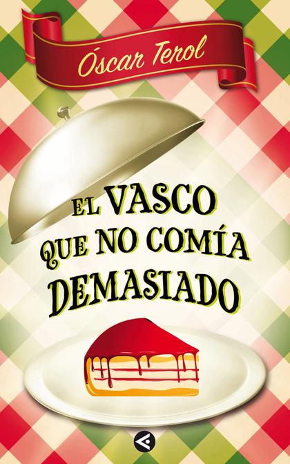 EL VASCO QUE NO COMIA DEMASIADO (DIGITAL