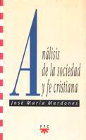 ANÁLISIS DE LA SOCIEDAD Y FE CRISTIANA