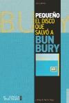 PEQUEÑO. EL DISCO QUE SALVÓ A BUNBURY