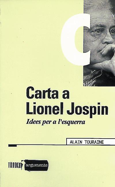 CARTA A LIONEL JOSPIN : IDEES PER A L´ESQUERRA