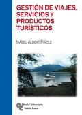 GESTIÓN DE VIAJES, SERVICIOS Y PRODUCTOS TURÍSTICOS.