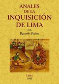 ANALES DE LA INQUISICIÓN DE LIMA : ESTUDIO HISTÓRICO