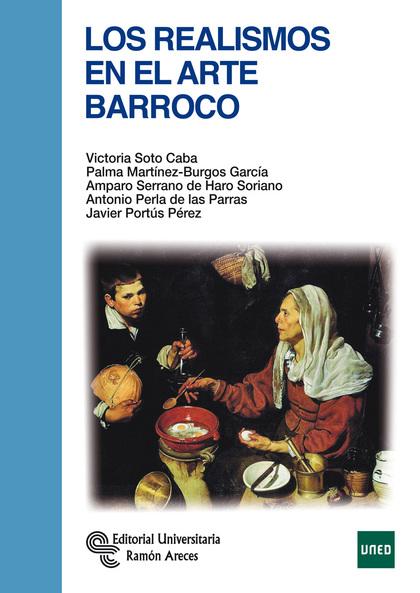 LOS REALISMOS EN EL ARTE DEL BARROCO
