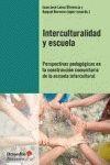 INTERCULTURALIDAD Y ESCUELA : PERSPECTIVAS PEDAGÓGICAS EN LA CONSTRUCCIÓN COMUNITARIA DE LA ESC